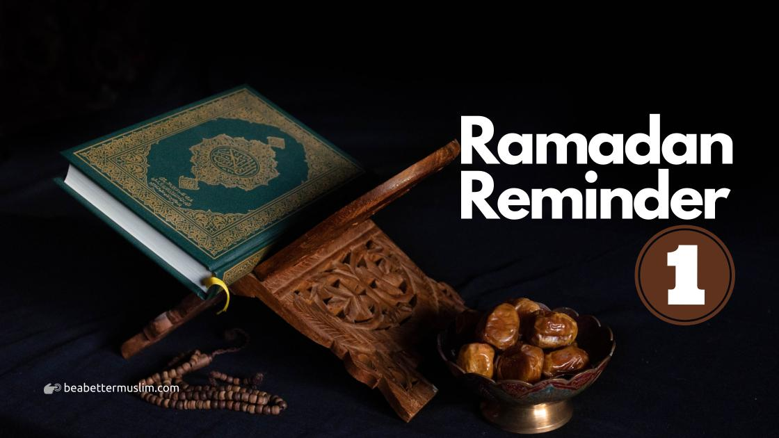 Ramadan Reminder 1